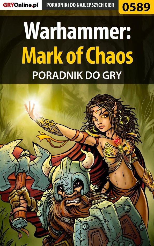 Warhammer: Mark of Chaos - poradnik do gry - Ebook (Książka PDF) do pobrania w formacie PDF