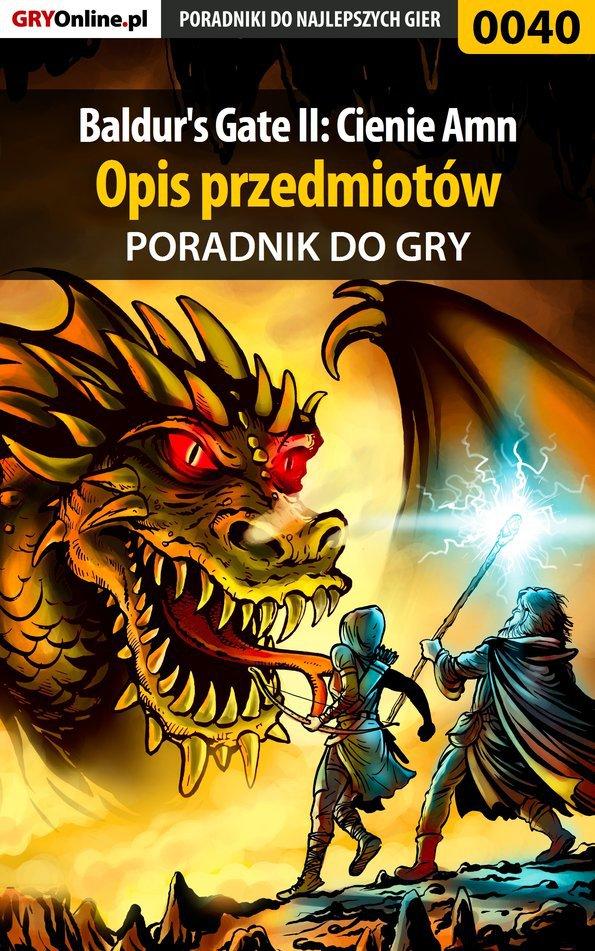 Baldur's Gate II: Cienie Amn - opis przedmiotów - poradnik do gry - Ebook (Książka PDF) do pobrania w formacie PDF