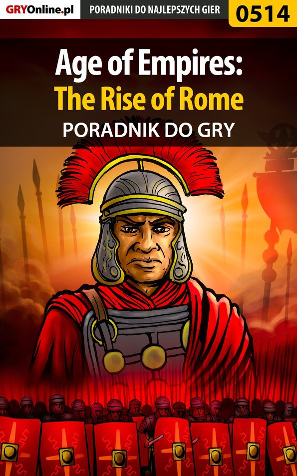 Age of Empires: The Rise of Rome - poradnik do gry - Ebook (Książka PDF) do pobrania w formacie PDF