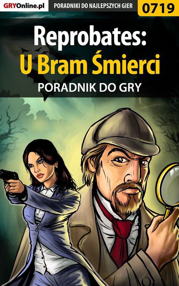 Reprobates: U Bram Śmierci - poradnik do gry - Ebook (Książka PDF) do pobrania w formacie PDF