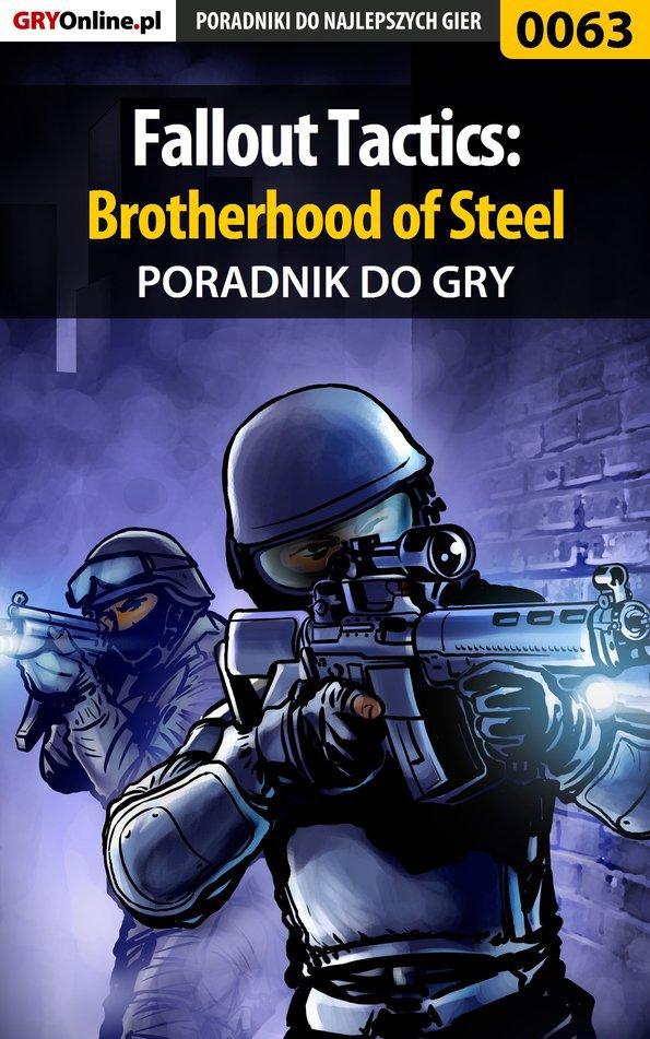 Fallout Tactics: Brotherhood of Steel - poradnik do gry - Ebook (Książka PDF) do pobrania w formacie PDF