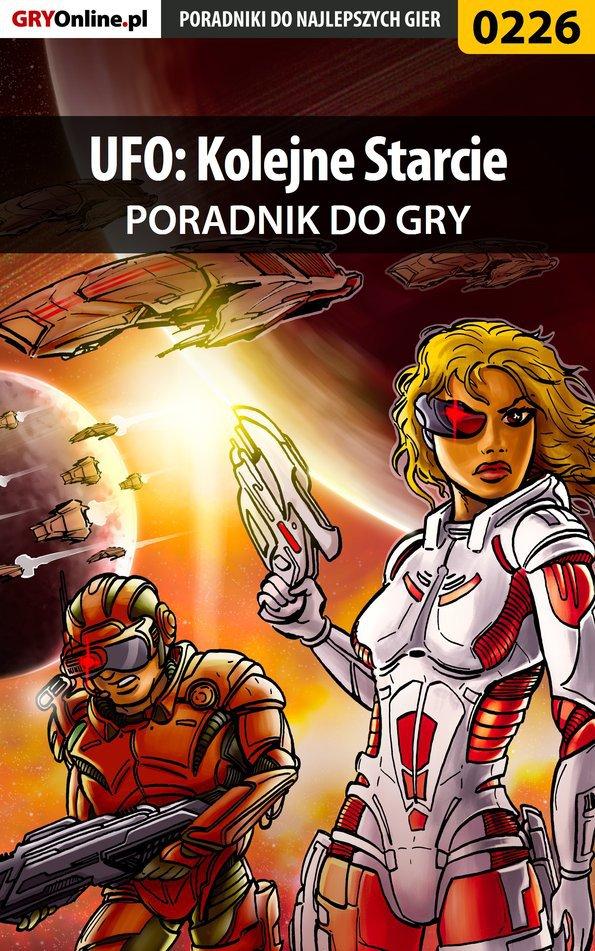 UFO: Kolejne Starcie - poradnik do gry - Ebook (Książka PDF) do pobrania w formacie PDF