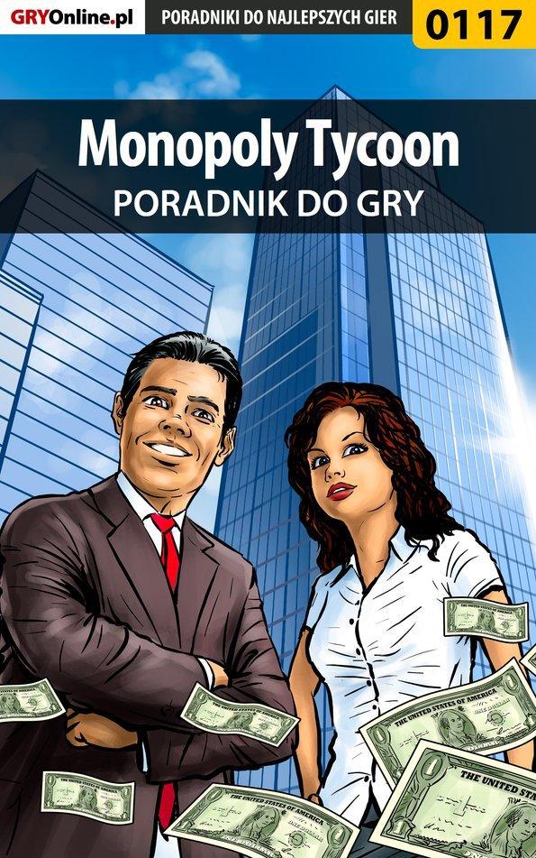 Monopoly Tycoon - poradnik do gry - Ebook (Książka PDF) do pobrania w formacie PDF