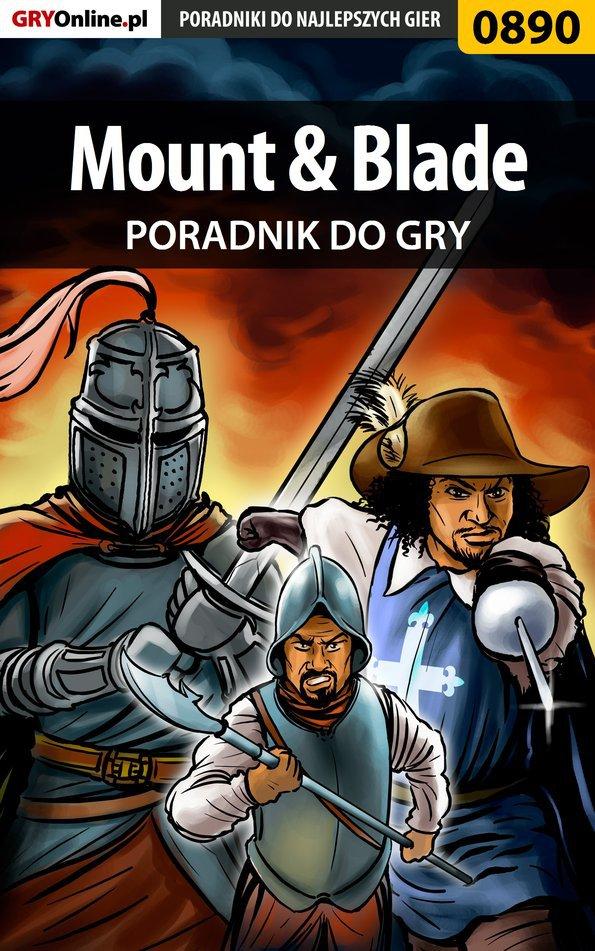 Mount  Blade - poradnik do gry - Ebook (Książka PDF) do pobrania w formacie PDF