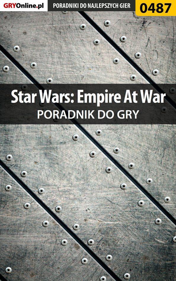 Star Wars: Empire At War - poradnik do gry - Ebook (Książka PDF) do pobrania w formacie PDF