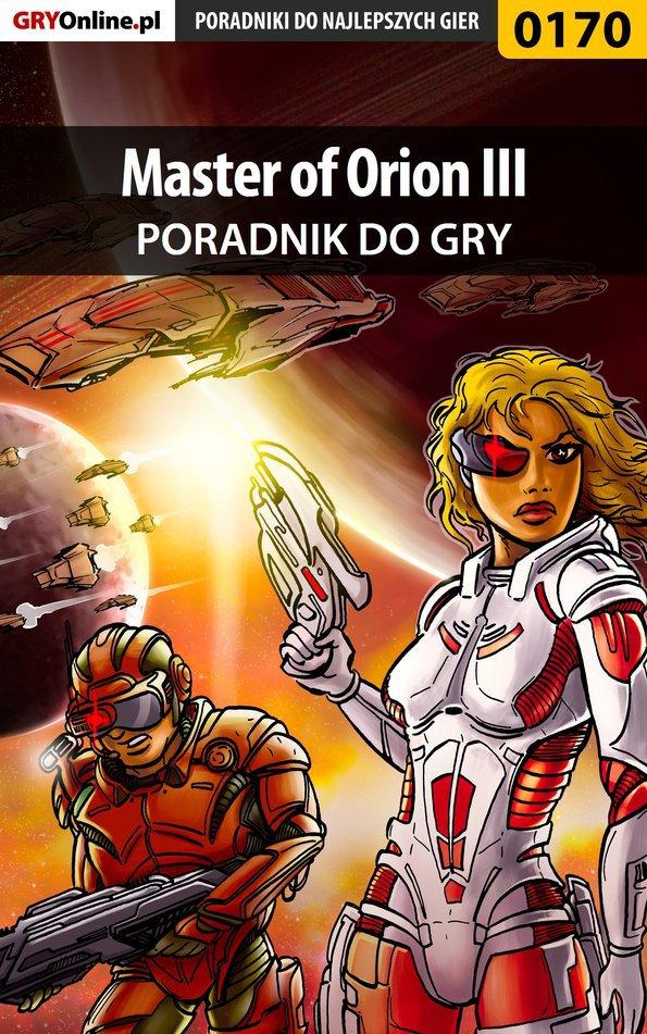 Master of Orion III - poradnik do gry - Ebook (Książka PDF) do pobrania w formacie PDF