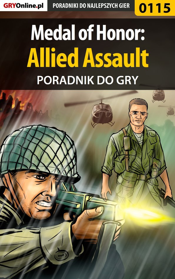 Medal of Honor: Allied Assault - poradnik do gry - Ebook (Książka PDF) do pobrania w formacie PDF