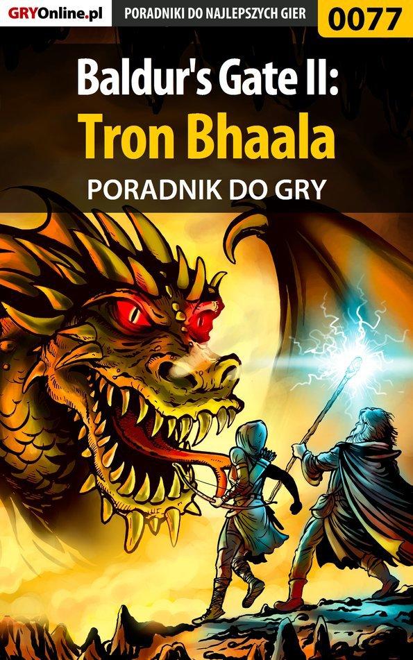 Baldur's Gate II: Tron Bhaala - poradnik do gry - Ebook (Książka PDF) do pobrania w formacie PDF