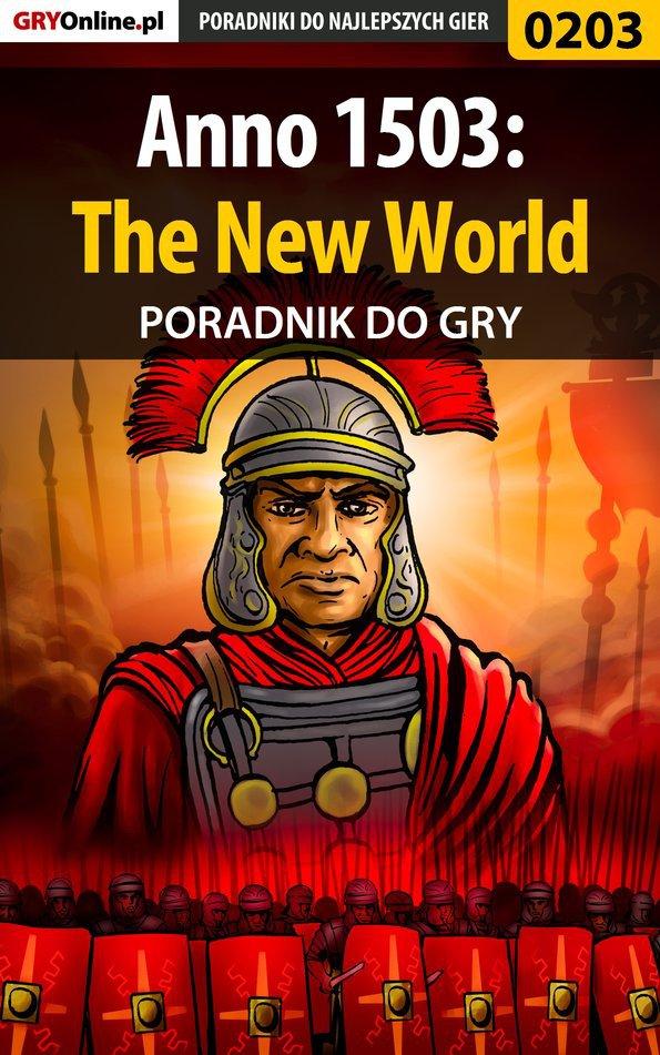 Anno 1503: The New World - poradnik do gry - Ebook (Książka PDF) do pobrania w formacie PDF