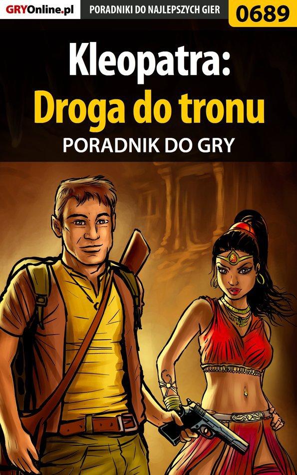 Kleopatra: Droga do tronu - poradnik do gry - Ebook (Książka PDF) do pobrania w formacie PDF
