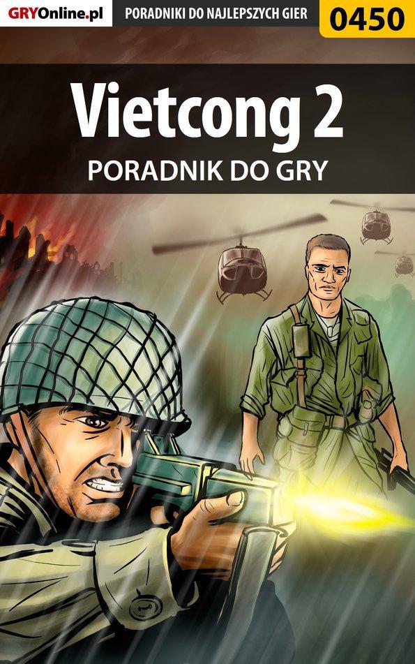 Vietcong 2 - poradnik do gry - Ebook (Książka PDF) do pobrania w formacie PDF