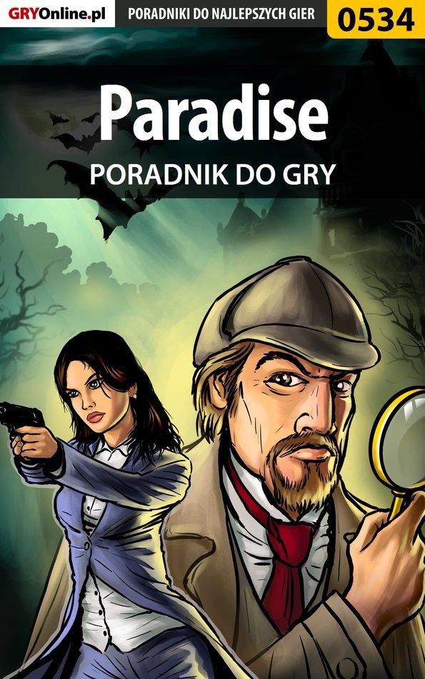 Paradise - poradnik do gry - Ebook (Książka PDF) do pobrania w formacie PDF