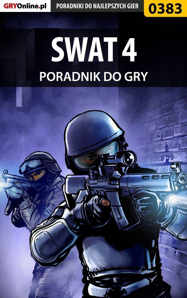 SWAT 4 - poradnik do gry - Ebook (Książka PDF) do pobrania w formacie PDF