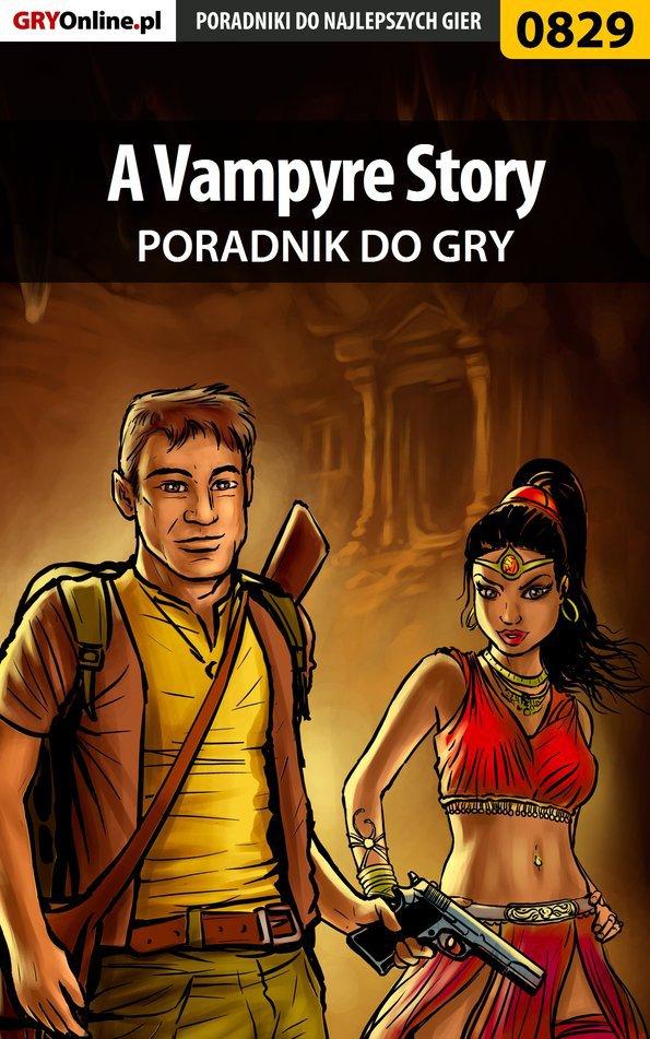 A Vampyre Story - poradnik do gry - Ebook (Książka PDF) do pobrania w formacie PDF