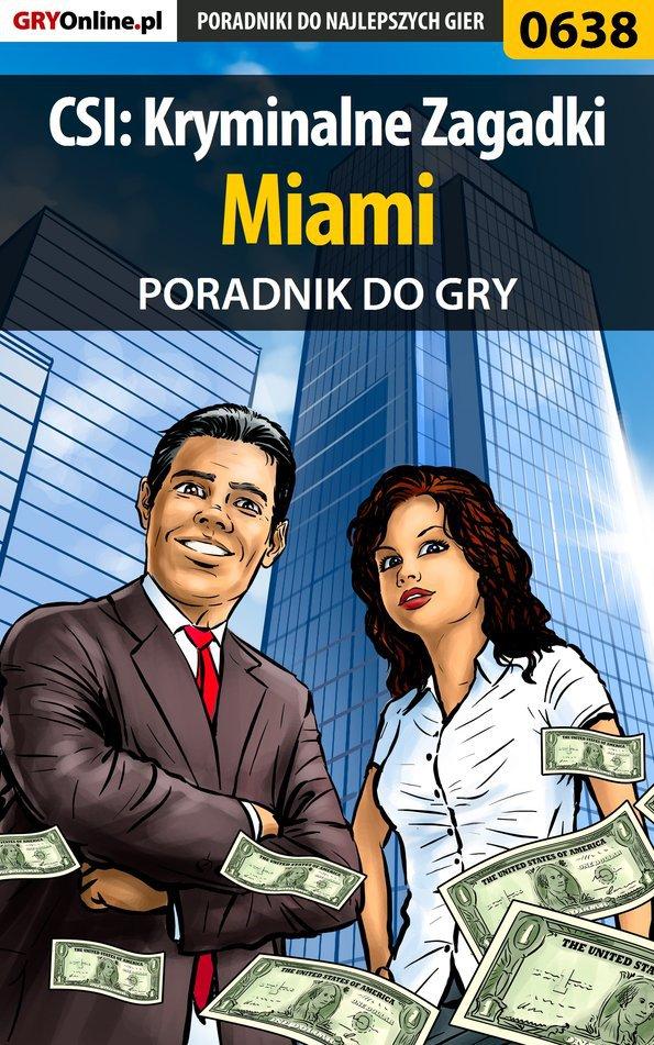 CSI: Kryminalne Zagadki Miami - poradnik do gry - Ebook (Książka PDF) do pobrania w formacie PDF