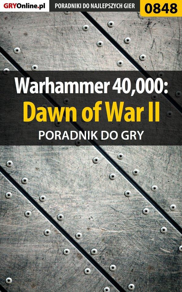 Warhammer 40,000: Dawn of War II - poradnik do gry - Ebook (Książka PDF) do pobrania w formacie PDF