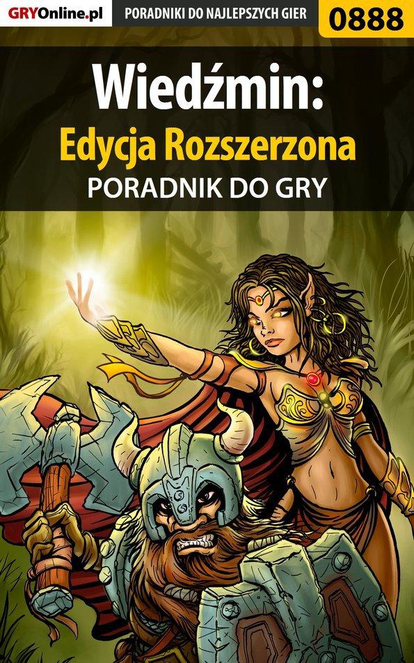 Wiedźmin: Edycja Rozszerzona - poradnik do gry - Ebook (Książka PDF) do pobrania w formacie PDF