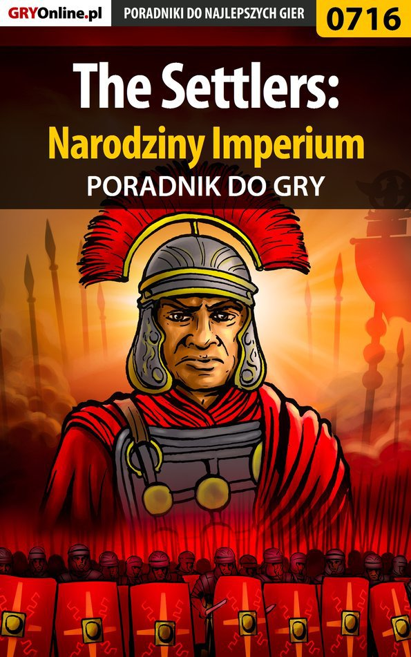 The Settlers: Narodziny Imperium - poradnik do gry - Ebook (Książka PDF) do pobrania w formacie PDF
