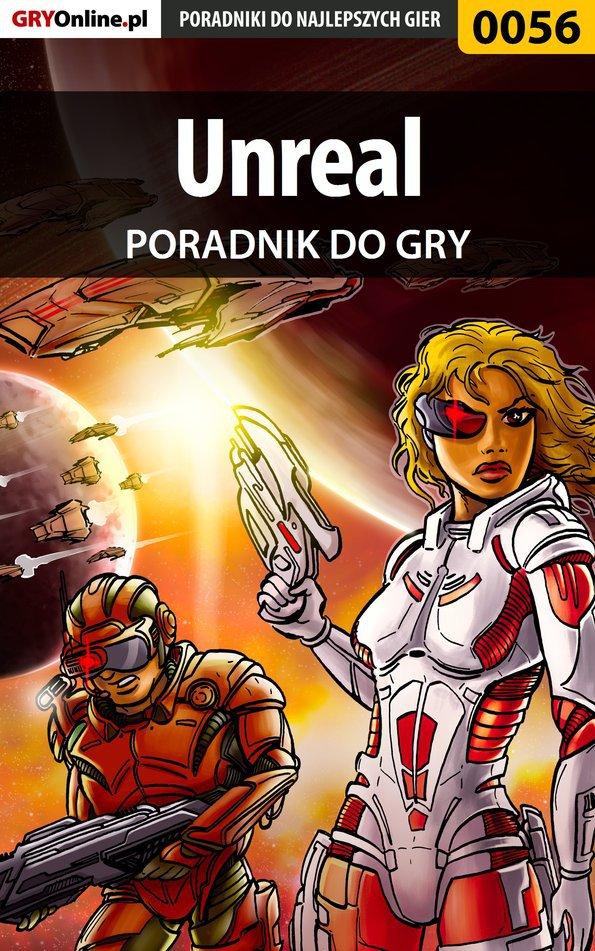 Unreal - poradnik do gry - Ebook (Książka PDF) do pobrania w formacie PDF