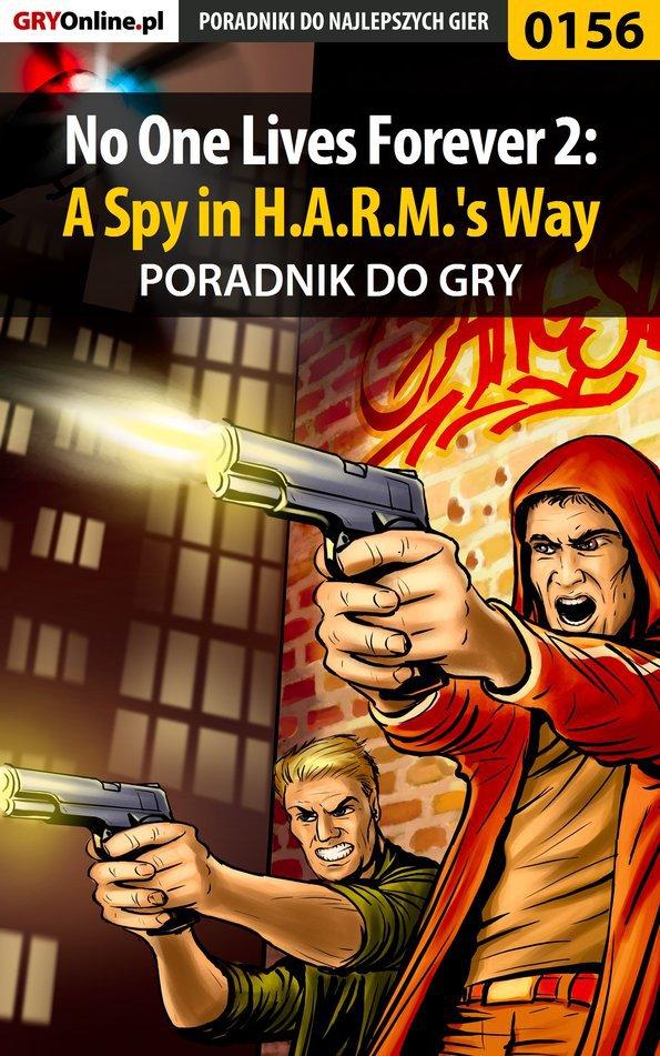 No One Lives Forever 2: A Spy in H.A.R.M.'s Way - poradnik do gry - Ebook (Książka PDF) do pobrania w formacie PDF