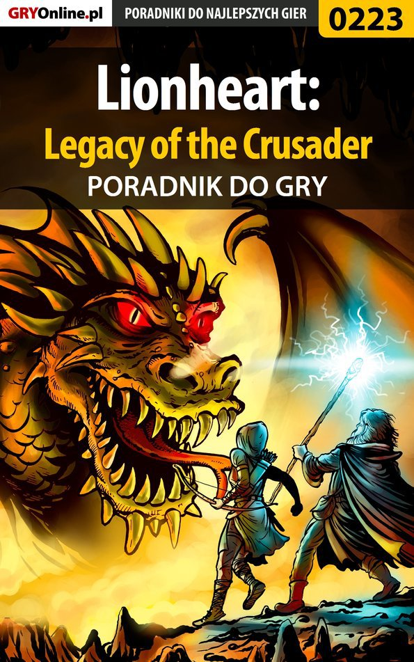Lionheart: Legacy of the Crusader - poradnik do gry - Ebook (Książka PDF) do pobrania w formacie PDF