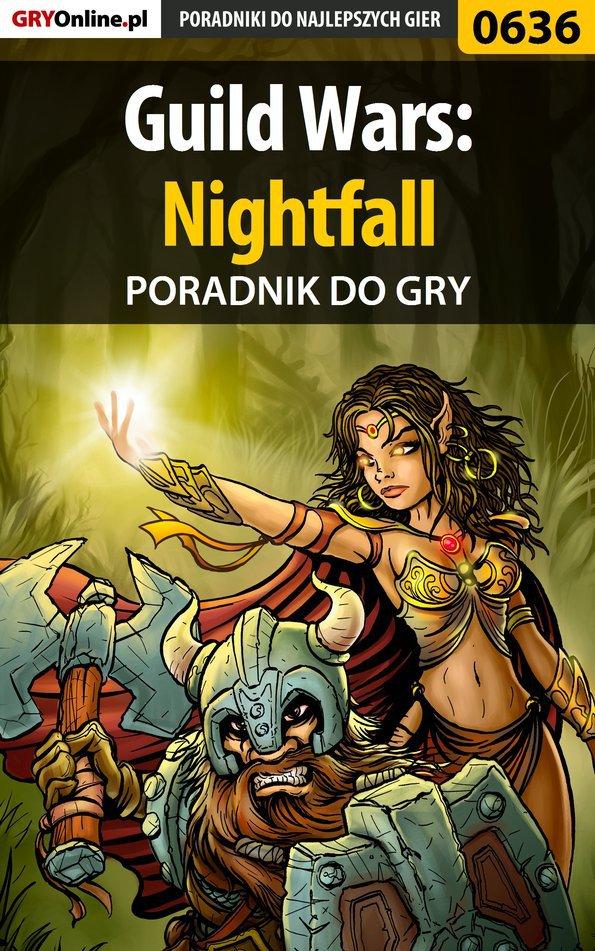 Guild Wars: Nightfall - poradnik do gry - Ebook (Książka PDF) do pobrania w formacie PDF