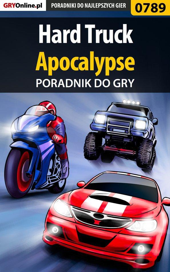 Hard Truck: Apocalypse - poradnik do gry - Ebook (Książka PDF) do pobrania w formacie PDF