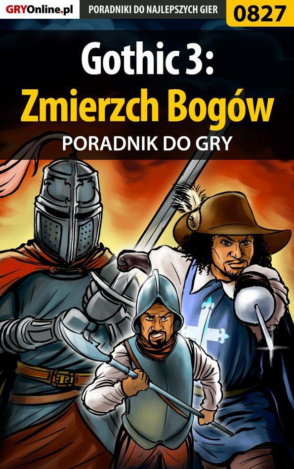 Gothic 3: Zmierzch Bogów - poradnik do gry - Ebook (Książka PDF) do pobrania w formacie PDF