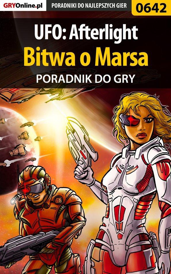UFO: Afterlight - Bitwa o Marsa - poradnik do gry - Ebook (Książka PDF) do pobrania w formacie PDF
