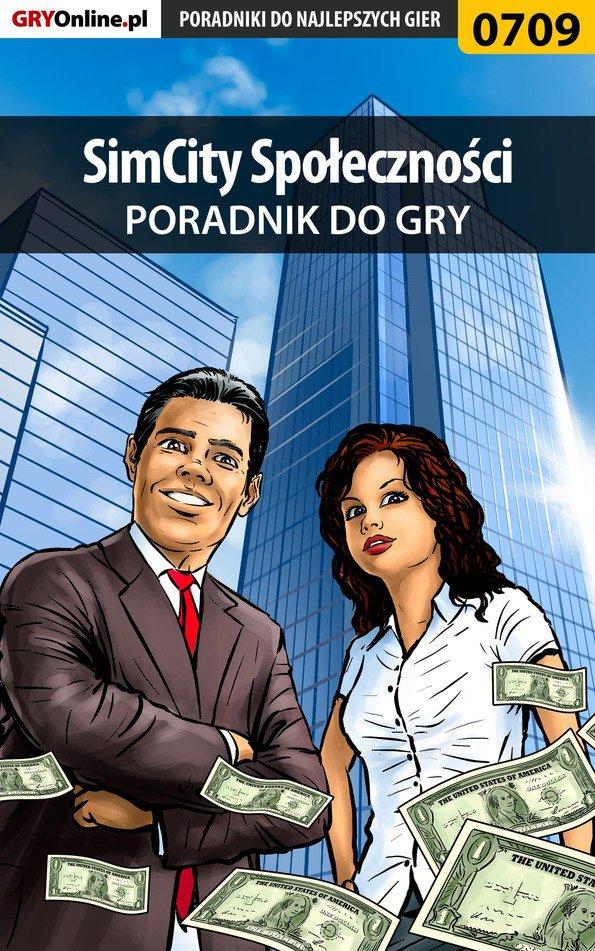 SimCity Społeczności - poradnik do gry - Ebook (Książka PDF) do pobrania w formacie PDF