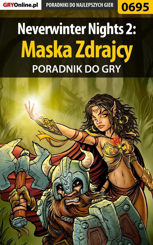 Neverwinter Nights 2: Maska Zdrajcy - poradnik do gry - Ebook (Książka PDF) do pobrania w formacie PDF