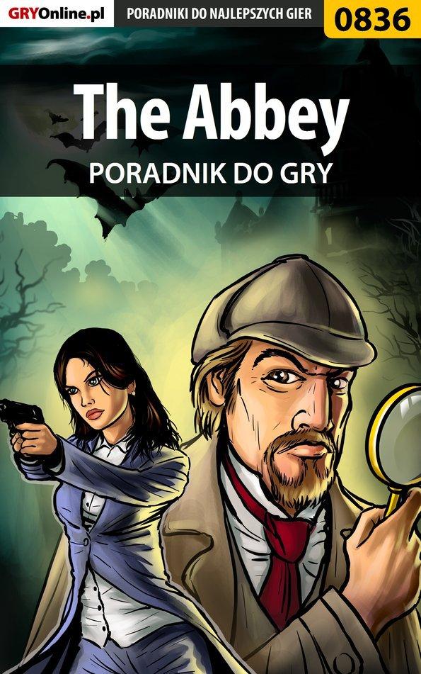 The Abbey - poradnik do gry - Ebook (Książka PDF) do pobrania w formacie PDF