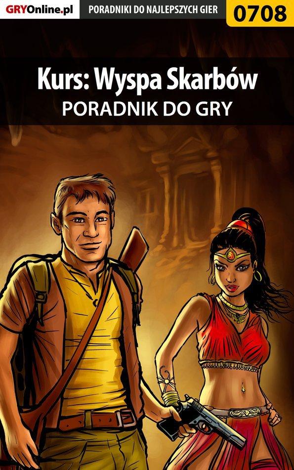 Kurs: Wyspa Skarbów - poradnik do gry - Ebook (Książka PDF) do pobrania w formacie PDF