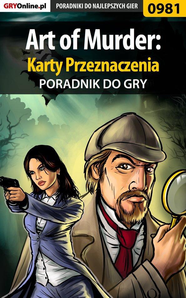 Art of Murder: Karty Przeznaczenia - poradnik do gry - Ebook (Książka PDF) do pobrania w formacie PDF