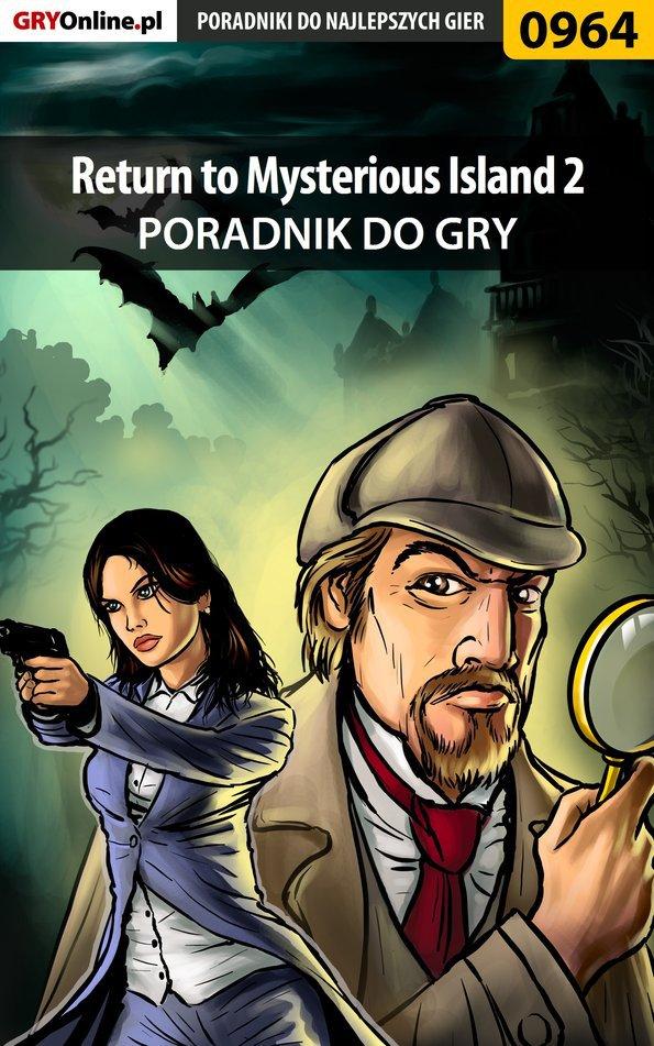 Return to Mysterious Island 2 - poradnik do gry - Ebook (Książka PDF) do pobrania w formacie PDF