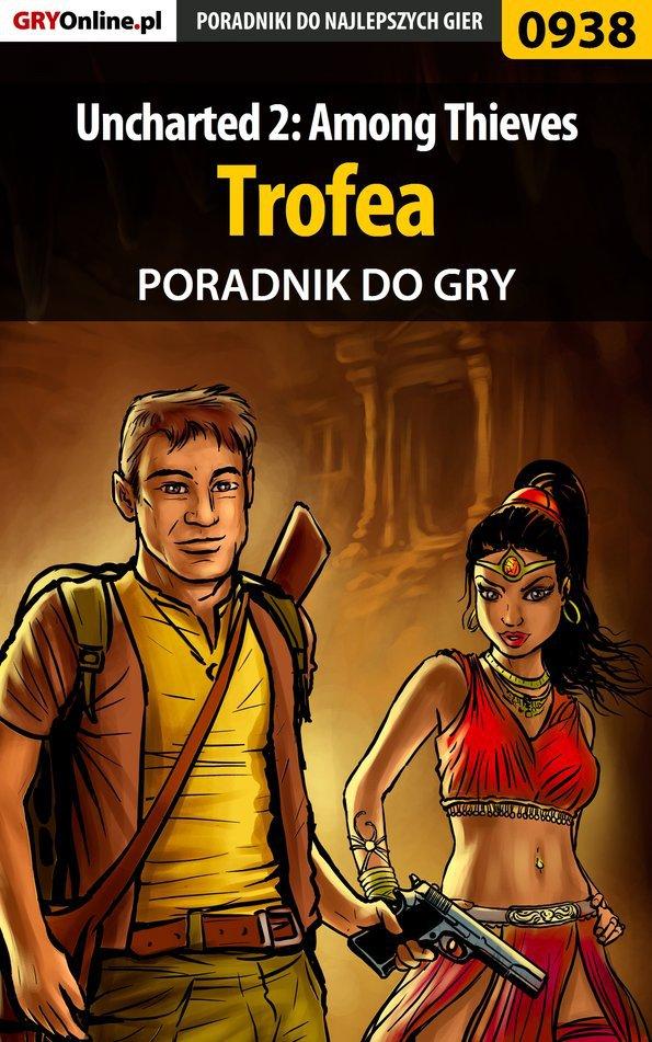 Uncharted 2: Among Thieves - trofea - poradnik do gry - Ebook (Książka PDF) do pobrania w formacie PDF