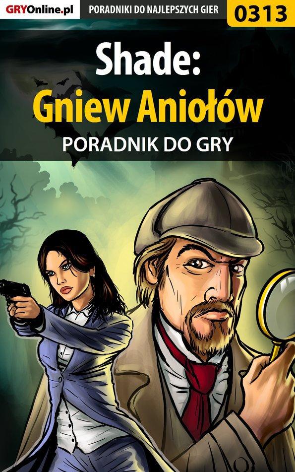 Shade: Gniew Aniołów - poradnik do gry - Ebook (Książka PDF) do pobrania w formacie PDF