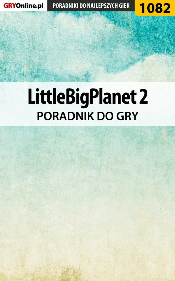 LittleBigPlanet 2 - poradnik do gry - Ebook (Książka PDF) do pobrania w formacie PDF