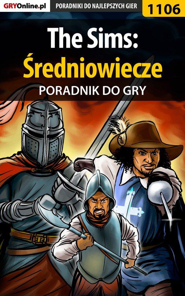 The Sims: Średniowiecze - poradnik do gry - Ebook (Książka PDF) do pobrania w formacie PDF