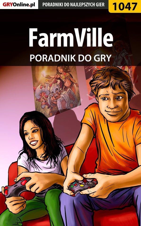 FarmVille - poradnik do gry - Ebook (Książka PDF) do pobrania w formacie PDF