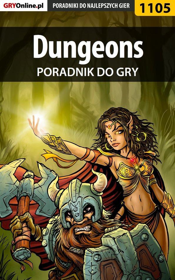Dungeons - poradnik do gry - Ebook (Książka PDF) do pobrania w formacie PDF
