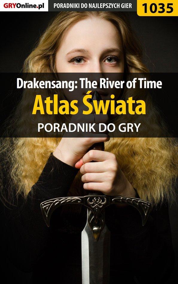 Drakensang: The River of Time - atlas świata - poradnik do gry - Ebook (Książka PDF) do pobrania w formacie PDF