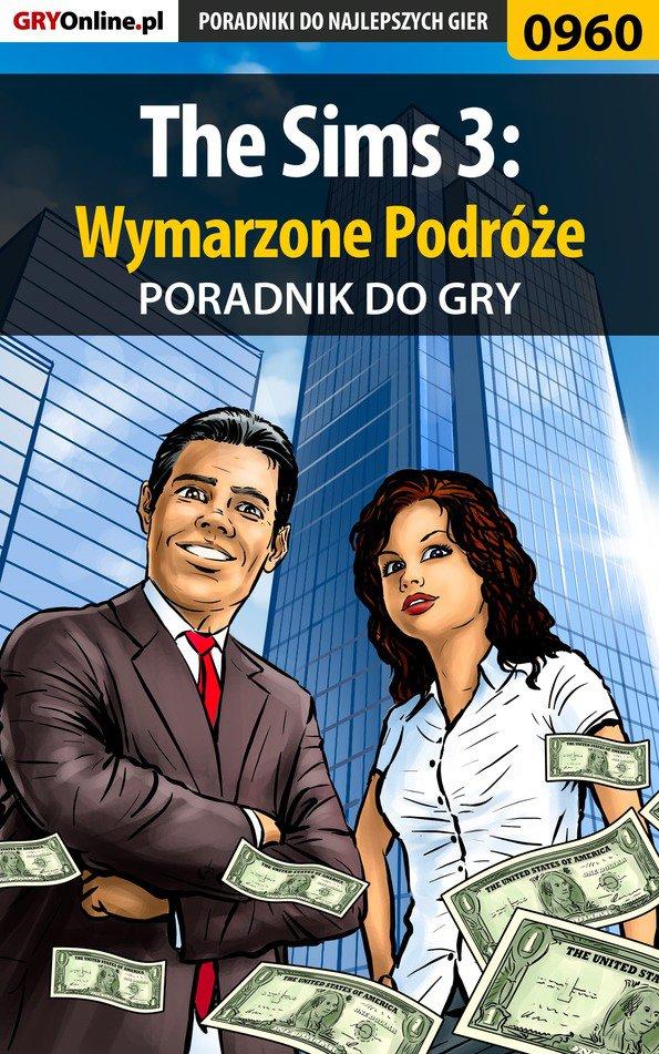The Sims 3: Wymarzone Podróże - poradnik do gry - Ebook (Książka PDF) do pobrania w formacie PDF