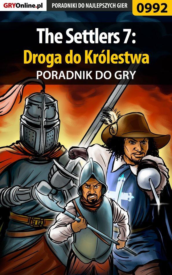 The Settlers 7: Droga do Królestwa - poradnik do gry - Ebook (Książka PDF) do pobrania w formacie PDF