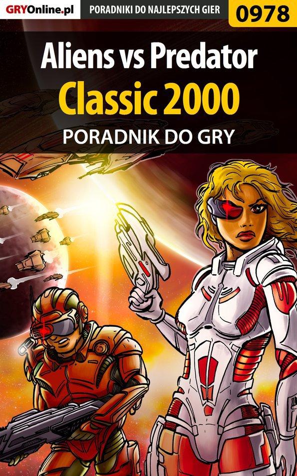 Aliens vs Predator Classic 2000 - poradnik do gry - Ebook (Książka PDF) do pobrania w formacie PDF