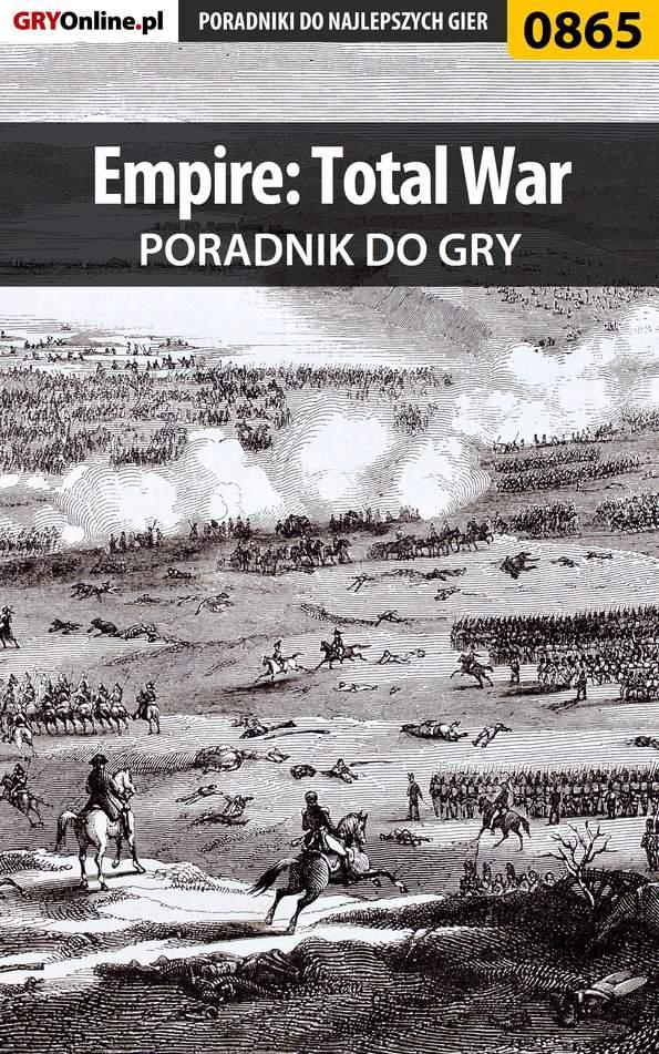 Empire: Total War - poradnik do gry - Ebook (Książka PDF) do pobrania w formacie PDF