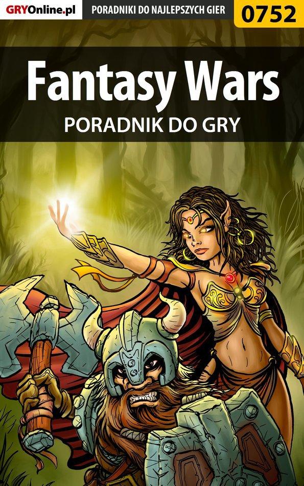 Fantasy Wars - poradnik do gry - Ebook (Książka PDF) do pobrania w formacie PDF