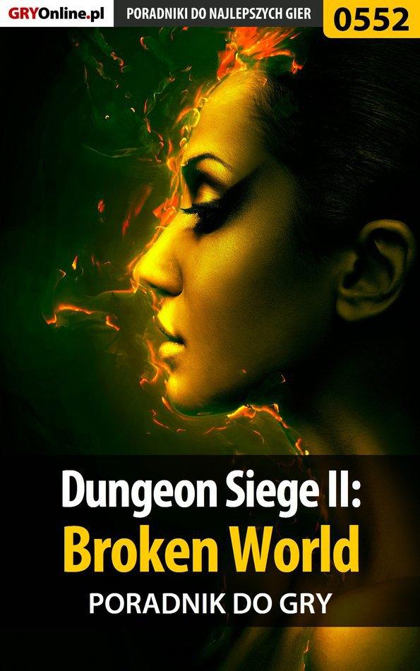 Dungeon Siege II: Broken World - poradnik do gry - Ebook (Książka PDF) do pobrania w formacie PDF