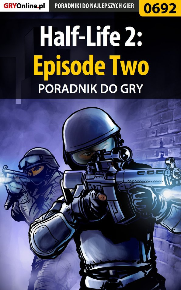 Half-Life 2: Episode Two - poradnik do gry - Ebook (Książka PDF) do pobrania w formacie PDF
