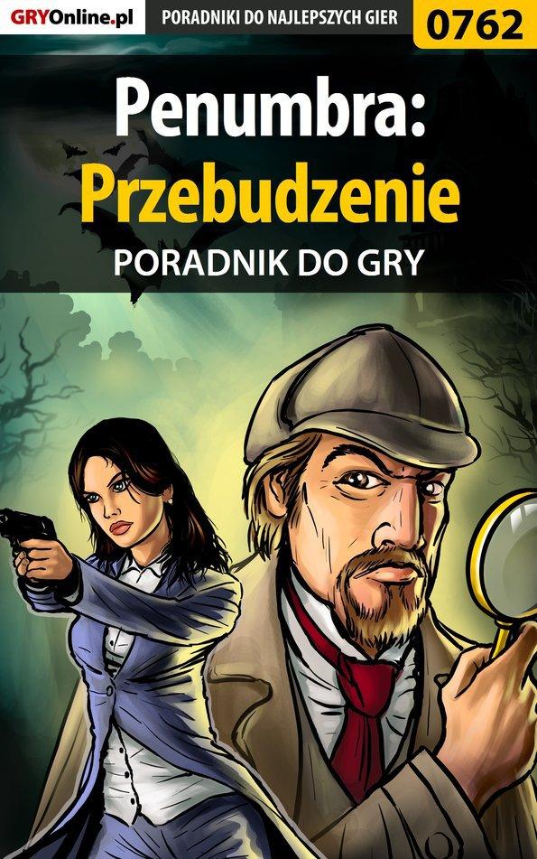 Penumbra: Przebudzenie - poradnik do gry - Ebook (Książka PDF) do pobrania w formacie PDF